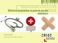 Médiation hospitalière: le point de vue des médiateurs - Crioc