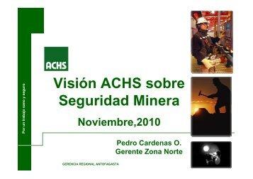 Vision ACHS sobre seguridad minera