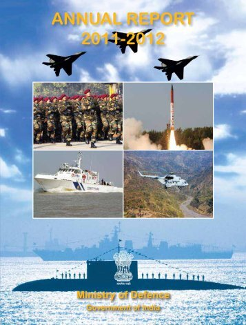 ANNUAL REPORT 2011-2012 - Ministry of Defence