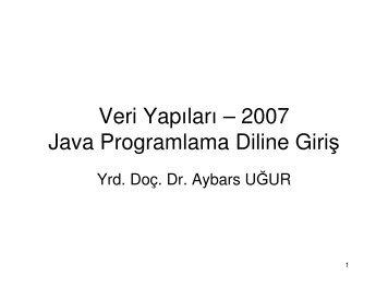 Java Programlama Dili - Dr. Aybars UĞUR