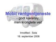 Mobil røntgentjeneste - godt kjøretøy på kronglete veier - Innomed