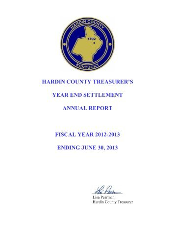 2012/2013 Year-End Settlement - Hardin County Government