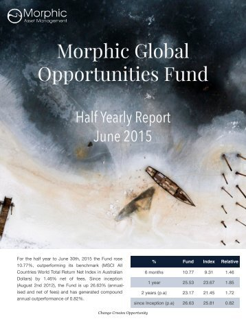 Morphic+Global+Opportunities+Fund+June+2015+Half+Yearly+Report