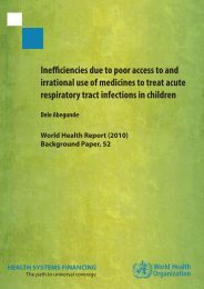 Inefficiencies due to poor access to and irrational use of medicines ...