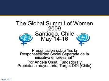 The Global Summit of Women 2009 Santiago, Chile ... - GlobeWomen