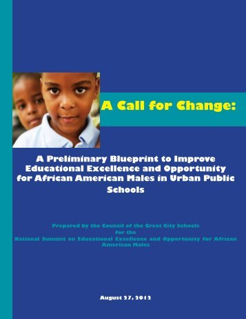 A Call for Change: - Council of the Great City Schools