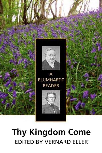 Thy Kingdom Come: A Blumhardt Reader - Plough