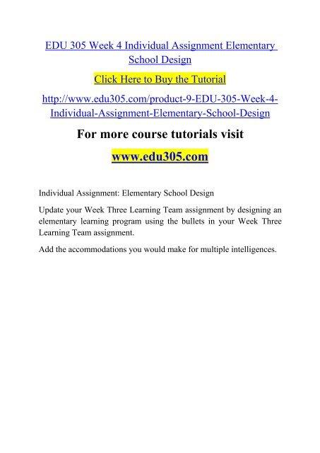 EDU 305 Week 4 Individual Assignment Elementary School Design