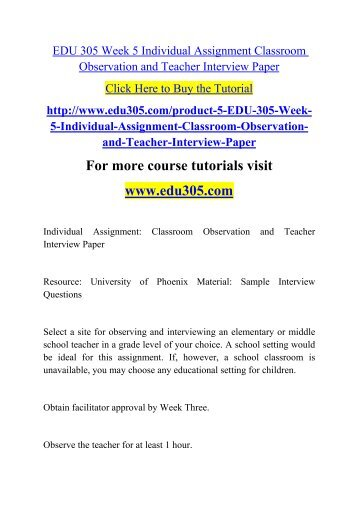EDU 305 Week 5 Individual Assignment Classroom Observation and Teacher Interview Paper.pdf