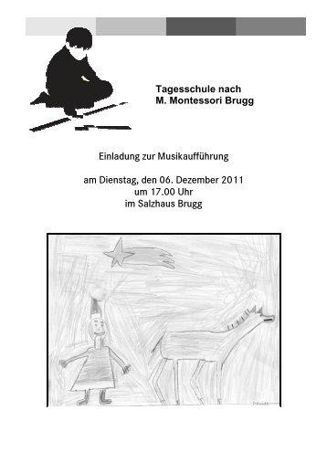 Tagesschule nach M. Montessori Brugg Einladung zur ...