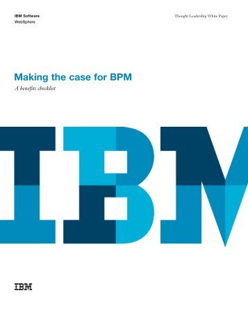 Cf brochurestyle1 ibm bpm in action making the case for bpm ibm bpm in action malvernweather Images
