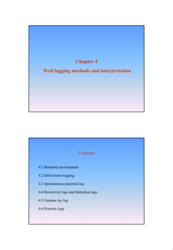 Chapter 4 Well logging methods and interpretation