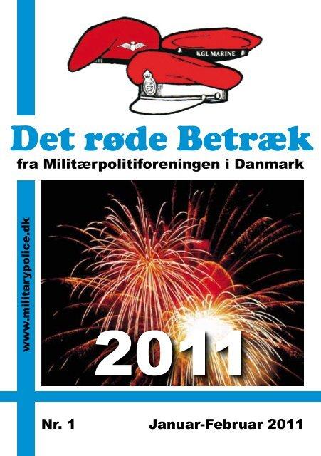 fra Militærpolitiforeningen i Danmark Nr. 1 Januar-Februar 2011
