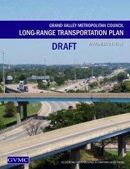 Draft LRTP document - Grand Valley Metropolitan Council