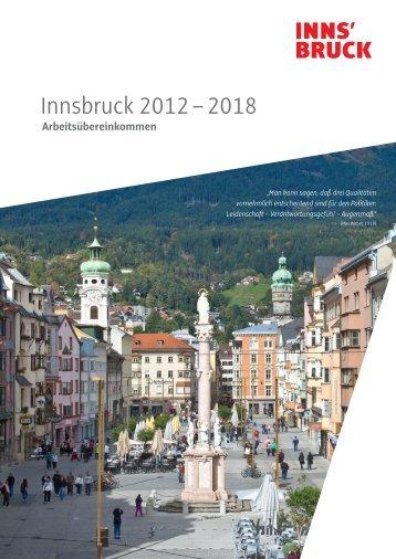 Arbeitsübereinkommen 2012 – 2018 (PDF) - Für Innsbruck