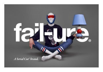 Fail-ure®: the temporary state to set you straight for your next ...