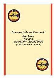 Bogenschützen Neumarkt Jahrbuch für das Sportjahr 2008/2009