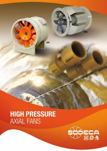 HIGH PRESSURE AXIAL FANS - Sodeca