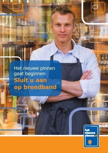 Het nieuwe pinnen gaat beginnen: Sluit u aan op breedband