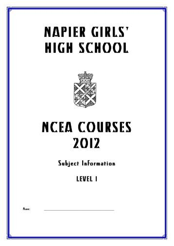 NAPIER GIRLS' HIGH SCHOOL NCEA COURSES 2012