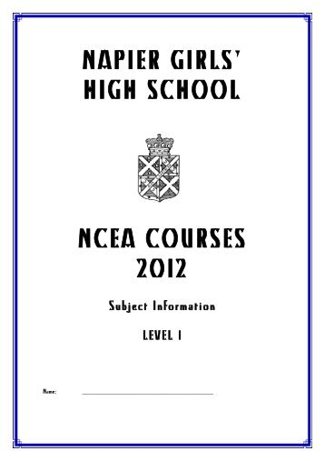 NAPIER GIRLS' HIGH SCHOOL NCEA COURSES 2012