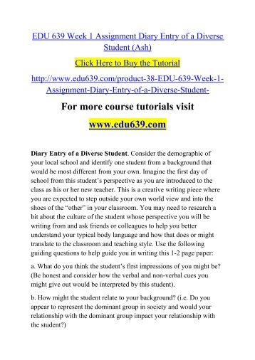 EDU 639 Week 1 Assignment Diary Entry of a Diverse Student (Ash)