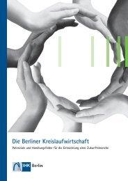 Die Berliner Kreislaufwirtschaft - IHK Berlin