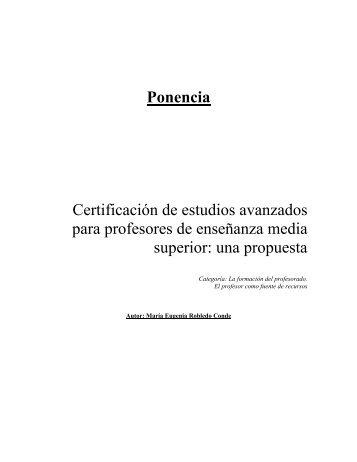 Certificación de estudios avanzados para profesores ... - Virtual Educa