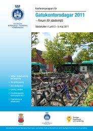 Gatukontorsdagar 2011 - Svenska Kommunal-Tekniska Föreningen