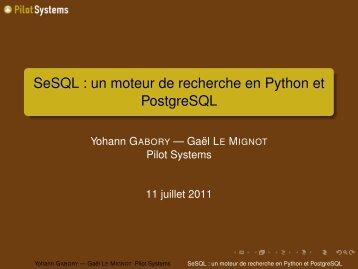 SeSQL : un moteur de recherche en Python et ... - RMLL 2011