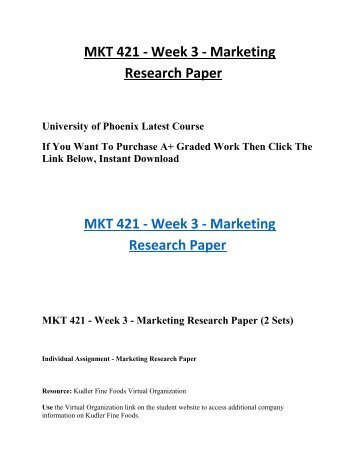 mkt 421 week 5 individual essay This essay is from week 4 marketing class of uop scoring a gradewrite a 750- to 1,000-word paper that describes the importance of blue ocean strategy mkt 421.