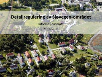 Detaljregulering av Sjøvegen-området - Sjøvegen huseierlag