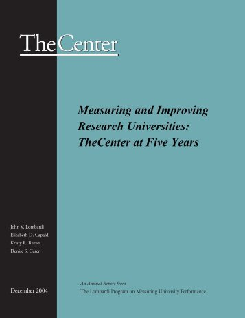 Measuring and Improving Research Universities - The Center for ...
