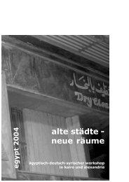 Alte Städte - Neue Räume. Ägyptisch-deutsch-syrischer Workshop ...