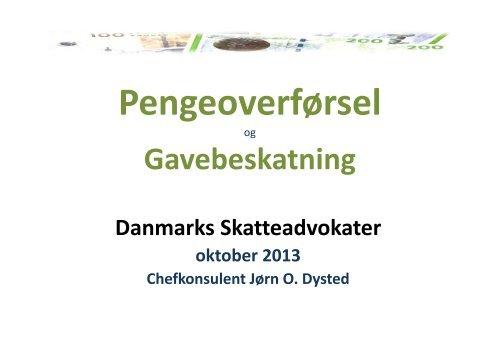 Pengeoverførsel og Gavebeskatning - Danmarks Skatteadvokater