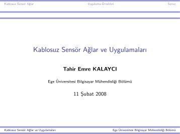Kablosuz Sensör A˘glar ve Uygulamaları - Ege Üniversitesi