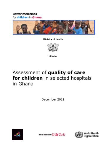 Assessment of quality of care for children in selected hospitals in ...