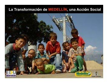 La Transformación de MEDELLÍN, una Acción Social