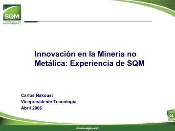 Innovación en la Minería no Metálica: Experiencia de SQM