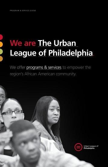 Program Brochure - The Urban League of Philadelphia