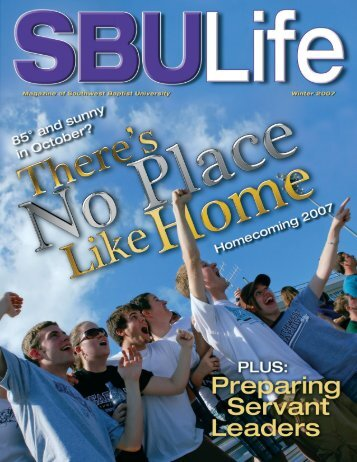 SBU Life - Winter 2007 - Southwest Baptist University