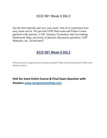 eco 561 week 2 dq 4 Find eco 561 week 1 dq 1 for university of phoenix students on uopehelpcom click to view complete details.