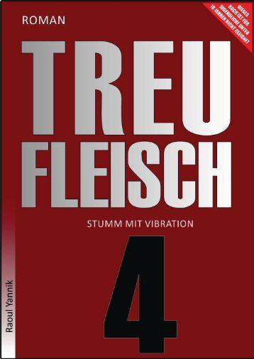 TREUFLEISCH - VIERTES KAPITEL (Stumm mit Vibration)