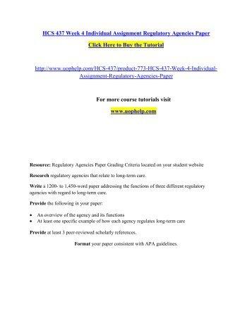 HCS 437 Week 4 Individual Assignment Regulatory Agencies Paper/uophelp