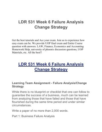 failure analysis change strategy paper Root cause failure analysis (rcfa) is a very useful tool for improving the reliability of plant process equipment it is important to remember to update the equipment files and any other documentation, especially when physical changes have been made to a piece of the next step was to formulate a solution strategy.