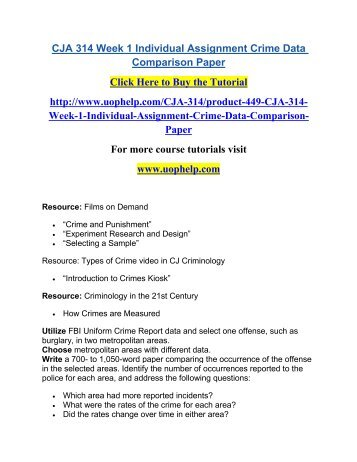 CJA 314 Week 1 Assignment Crime Data Comparison Paper