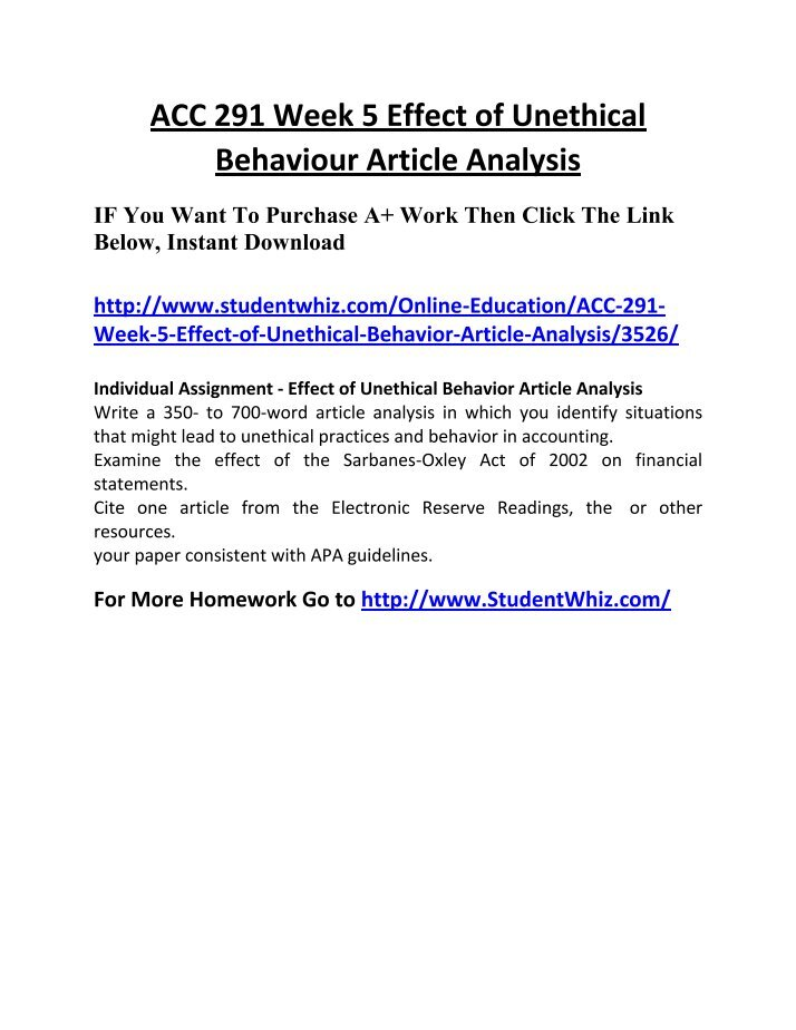 acc 291 effect of unethical behavior article analysis Effect of unethical behavior effect of unethical behavior acc/291 september 2, 2012 effect of unethical behavior a quote from ray beier, a partner of pricewaterhousecoopers, puts the idea of ethical behavior and its effect on financial statements into perspective.