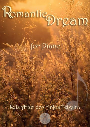 06 Romantic Dream for PIano - Luis Artur dos Anjos Teixeira.pdf