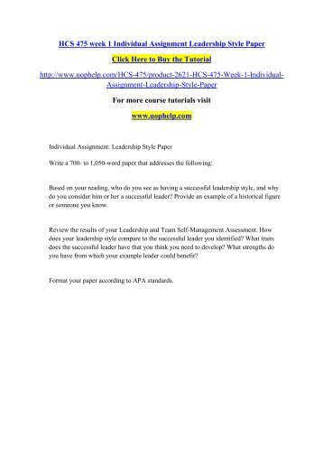 HCS 475 week 1 Individual Assignment Leadership Style Paper/uophelp