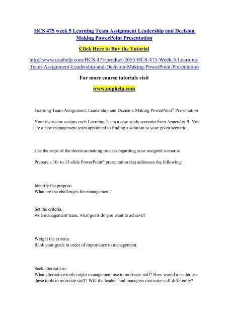 HCS 475 week 5 Learning Team Assignment Leadership and Decision